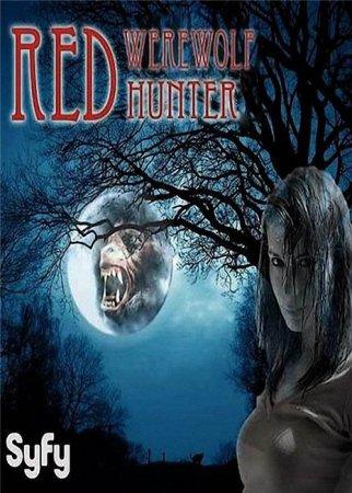 Скачать с letitbit  Рэд – Охотница на оборотней / Red: Werewolf Hunter (201 ...