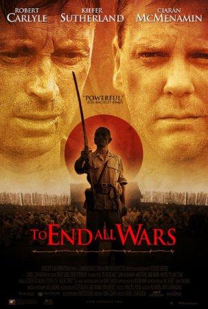 Скачать фильм Последняя война / To End All Wars (2001)
