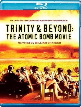 Скачать с letitbit Атомные бомбы - Тринити и что было потом (1995)