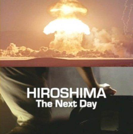Скачать с letitbit Хиросима: На следующий день / Hiroshima: The next dey (2 ...