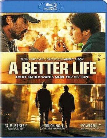 Скачать с letitbit Лучшая жизнь / A Better Life (2011)