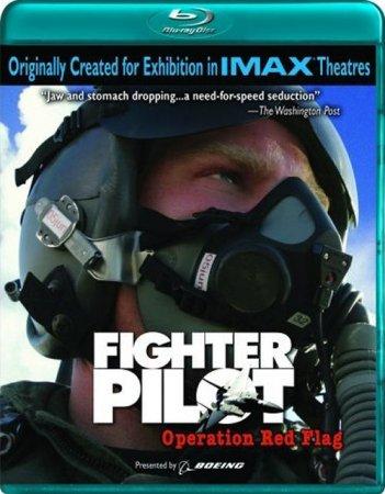 Скачать с letitbit IMAX - Боевой пилот: Операция Красный Флаг / IMAX - Figh ...