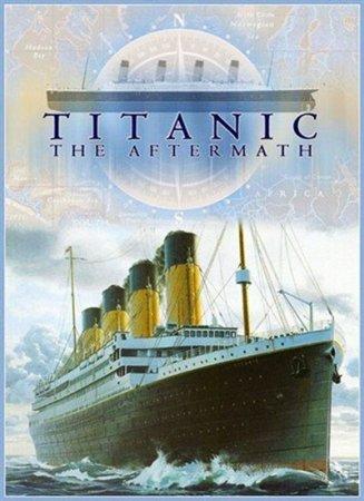 Скачать с letitbit Титаник: После трагедии (2012)