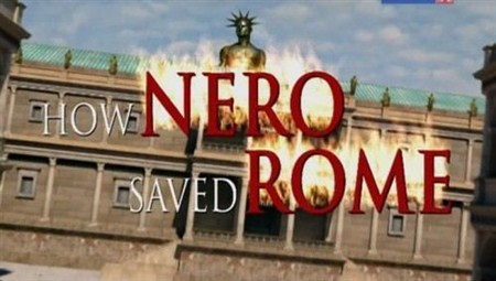 Скачать с letitbit  Как Нерон спас Рим / How Nero saved Rome (2009) SATRip
