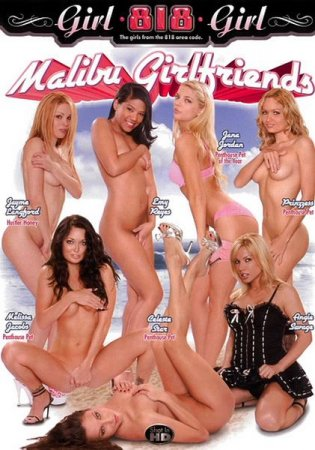Скачать с letitbit Malibu Girlfriends 818 [2008] DVDRip