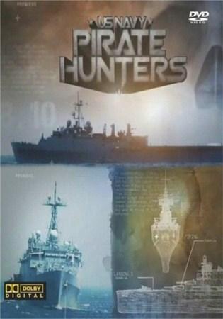 Скачать с letitbit  ВМФ США. Охотники за пиратами / US NAVY. Pirate hunters ...