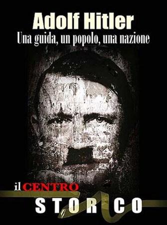 Скачать с letitbit  Адольф Гитлер. Лидер, люди, нация (2010) SATRip