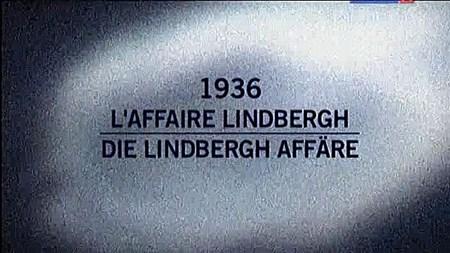 Скачать с letitbit  Архивные тайны. Дело Линдберга. 1936 год / 1936. L'Aff ...