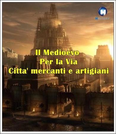 Скачать с letitbit Средние века. Городская цивилизация / Il Medioevo. Per l ...