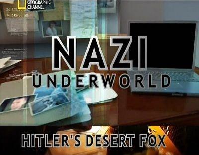 Скачать с letitbit  Последние тайны Третьего рейха: Лис Пустыни / Hitler`s  ...