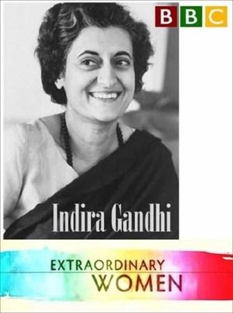Скачать с letitbit  ВВС: Выдающиеся женщины 20 века. Индира Ганди / Extraor ...
