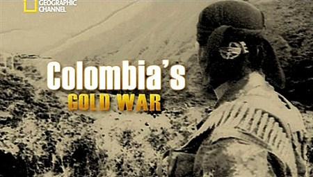 Скачать с letitbit  Война за золото Колумбии / Columbia's Gold War (2011)  ...