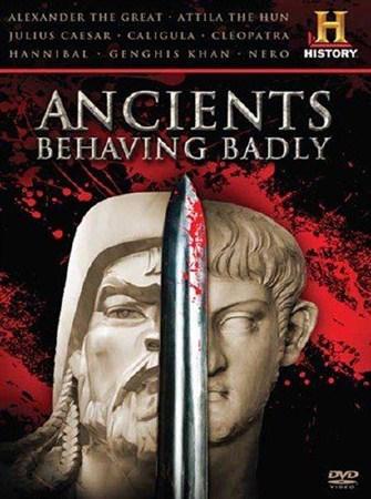 Скачать с letitbit  Тираны Древнего мира / Ancients Behaving Badly (2010) S ...