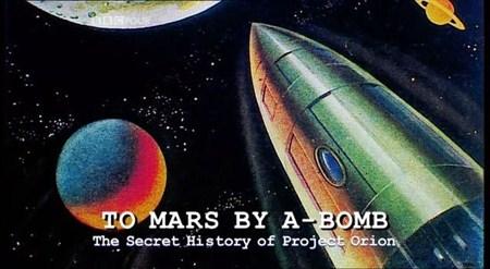 Скачать с letitbit  Бомбой на Марс. Секретная история Проекта Орион / To Ma ...
