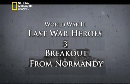 Скачать с letitbit  Последние герои войны: Прорыв из Нормандии / Breakout f ...