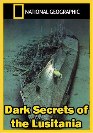 Скачать с letitbit  Неразгаданные тайны Лузитании / Dark Secrets of the Lus ...