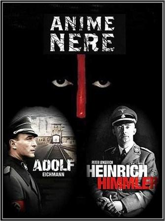 Скачать с letitbit  Жестокие души: Генрих Гиммлер и Адольф Эйхман / Anime n ...