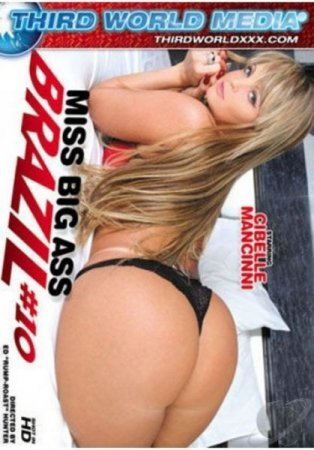 Скачать с letitbit  Miss Big Ass Brazil 10 (2012) DVDRip