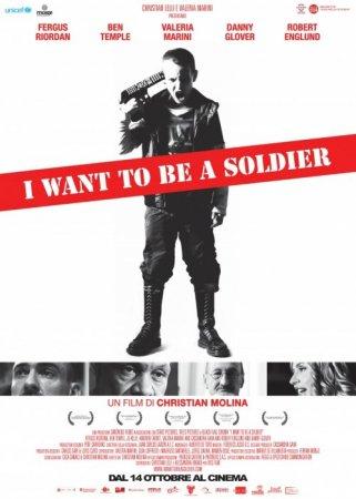 Скачать с letitbit Я хочу быть солдатом (2010)