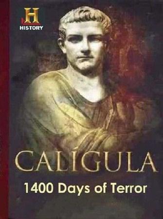 Скачать с letitbit  Калигула: 1400 дней террора / Caligula: 1400 Days of Te ...
