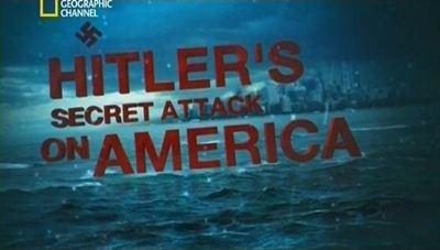 Скачать с letitbit  Секретная атака Гитлера на Америку / Hitler's Secret A ...