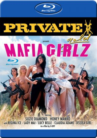 Скачать с letitbit Private Gold 95 - Mafia Girlz [2007] Blu-Ray+DVDRip