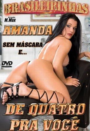 Скачать с letitbit Amanda De Quatro Pra Voce [2007] DVDRip