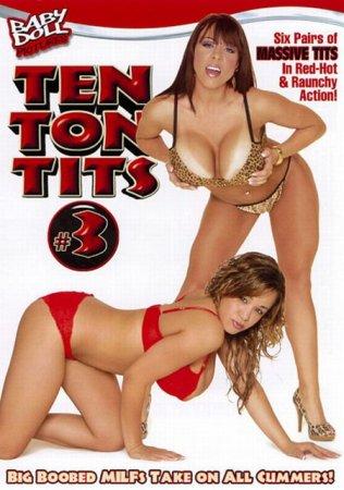 Скачать с letitbit Ten Ton Tits 3 [2011] DVDRip