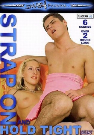 Скачать StrapOn and Hold Tight [2009] DVDRip