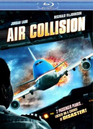 Скачать фильм Воздушное столкновение / Опасный рейс (2012)