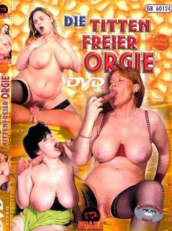 Скачать с letitbit Die Titten Freier Orgie [2002] DVDRip