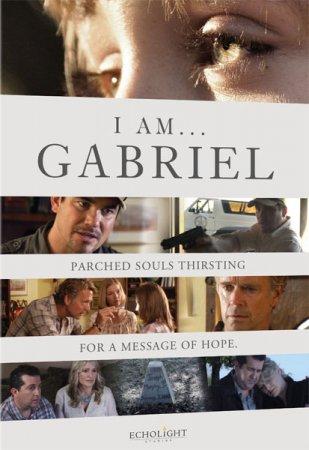 Скачать с letitbit Я - Гавриил / Я – Габриэль / I Am Gabriel (2012)