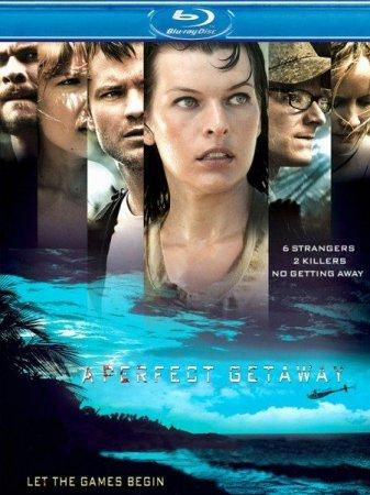 Скачать фильм Идеальный побег / A Perfect Getaway (2009)
