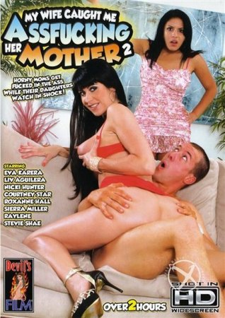 Скачать с letitbit My Wife Caught Me Assfucking Her Mother 2 [2012] DVDRip