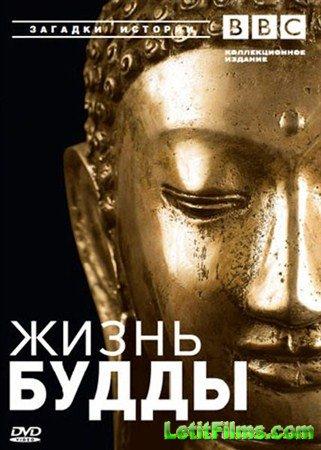 Скачать с letitbit  Жизнь Будды / The Life of the Buddha (2003) DVDRip
