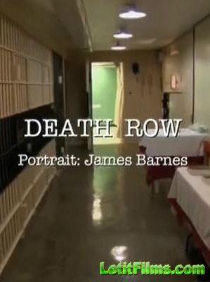 Скачать с letitbit  Путь смертника / Death Row, Беседа с Джеймсом Барнсом ( ...