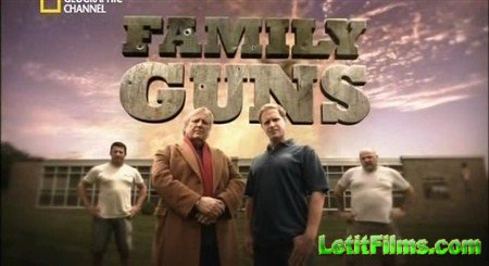 Скачать с letitbit  Семейное оружие / Family Guns (2012) SATRip
