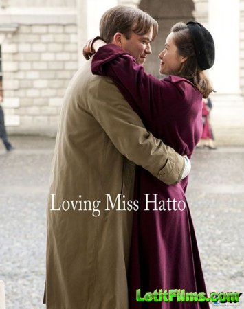 Скачать с letitbit  Влюбиться в мисс Хатто (2012)