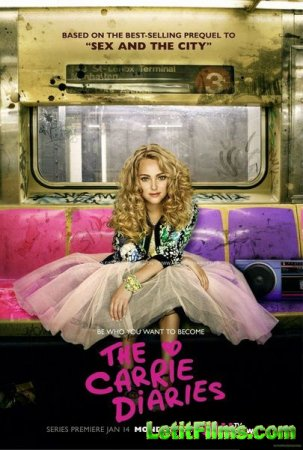 Скачать с letitbit  Дневники Кэрри / The Carrie Diaries - 1 сезон (2013)