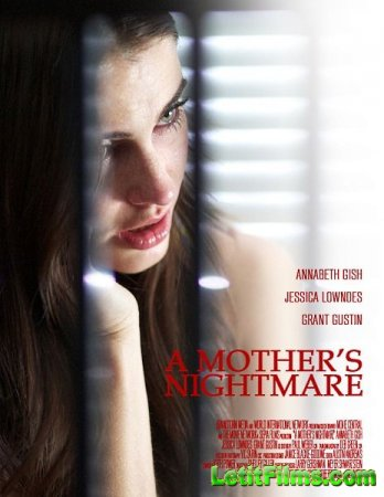 Скачать с letitbit  Кошмар матери / A Mother's Nightmare (2012)