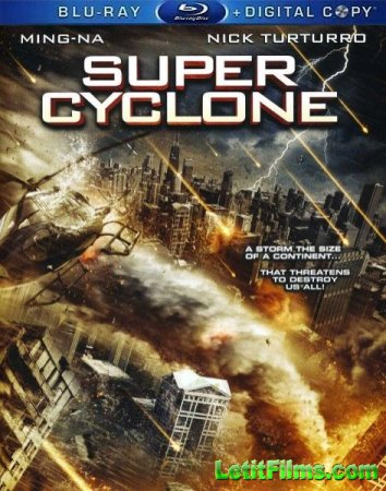 Скачать с letitbit  Супер циклон / Super Cyclone (2012)