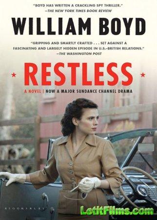Скачать с letitbit  Неугомонная / Restless (2012)