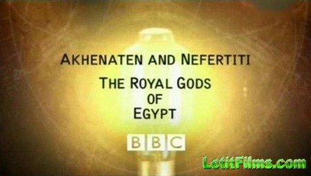 Скачать с letitbit  BBC: Шкала времени. Эхнатон и Нефертити - Царственные Боги Египта  (2002) SATRip