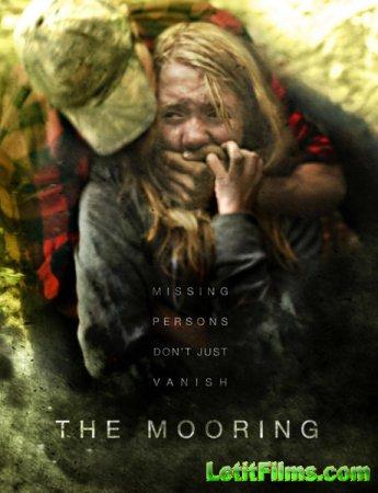Скачать с letitbit Причал / The Mooring (2012)
