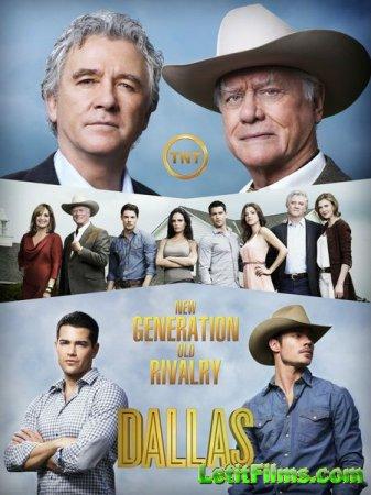 Скачать Даллас / Dallas - 2 сезон (2013)