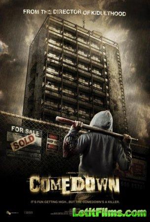 Скачать фильм Падение / Comedown (2012)
