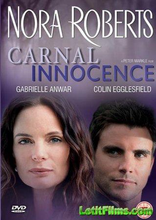 Скачать с letitbit  Порочная невинность / Carnal Innocence (2011)