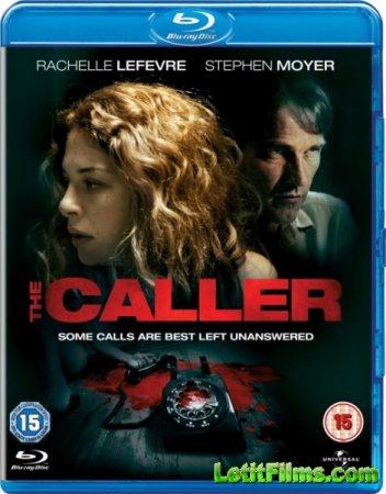 Скачать с letitbit Гость  The Caller (2011)