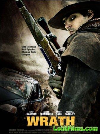 Скачать с letitbit Гнев / Wrath (2011)