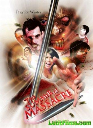 Скачать с letitbit  Лето Резни / The Summer Of Massacre (2011)